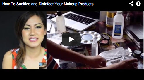 How to disinfect and sanitize your makeup products